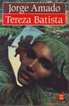 Tereza Batista (Poche) - Jorge Amado, Alice Raillard