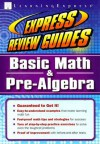 Express Review Guide: Basic Math and Pre-Algebra (Express Review Guides) - LearningExpress, Learning Express LLC