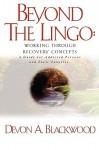 Beyond the Lingo - Devon Anthony Blackwood