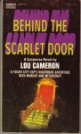 Behind the Scarlet Door - Lou Cameron