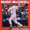 Mark McGwire - Richard J. Brenner