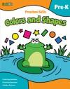 Preschool Skills: Colors and Shapes (Flash Kids Preschool Skills) - Flash Kids Editors
