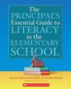 The Principal's Essential Guide to Literacy in the Elementary School - Autumn K. Tooms, Timothy V. Rasinski, Nancy Padak