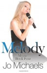 Melody: Book Four of the Mystic Series (Volume 4) - Jo Michaels