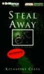 Steal Away, Vol. 4 - Katharine Clark