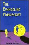 The Evangeline Manuscript - Walker Chandler