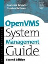 OpenVMS System Management Guide - Nicholas Eastaugh, Lawrence Baldwin, Steve Hoffman, David Miller