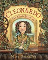 Cleonardo, The Little Inventor - Mary Grandpre, Mary GrandPré