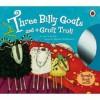 Three Goat's Gruff And A Grumpy Troll (Book & Cd) - Emily Gale, Melanie Williamson
