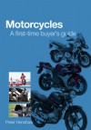 Motorcycles – A first-time buyer's guide - Peter Henshaw