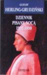 Dziennik pisany nocą 1997-1999 - Gustaw Herling-Grudziński