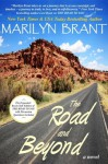 The Road and Beyond: The Expanded Book-Club Edition of The Road to You - Marilyn Brant