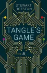 Tangle's Game - Stewart Hotston