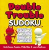 Double Trouble Sudoku - Brainfreeze Puzzles, Philip Riley, Laura Taalman
