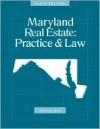 Maryland Real Estate: Practice & Law, 10th Edition - H. Warren Crawford, Donald White