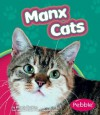 Manx Cats - Wendy Perkins, Gail Saunders-Smith