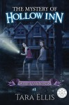 The Mystery Of Hollow Inn (Samantha Wolf Mysteries Book 1) - Tara Ellis, Tara Ellis, Melchelle Designs