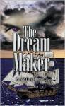 The Dream Maker - Patricia Clarice Benson
