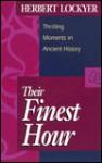 Their Finest Hour - Herbert Lockyer