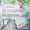 Die Sturmrose - Corina Bomann, Elena Wilms, HörbucHHamburg HHV GmbH