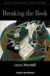 Breaking the Book - Laura Mandell