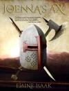Joenna's Ax (Tales of Bladesend Book 2) - Elaine Isaak