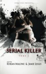 Serial Killer ~ Tome 2 (Volume 2) (French Edition) - Kyrian Malone, Jamie Leigh