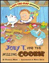Joey T. and the Missing Cookie - Patricia Marx