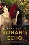 Ronan's Echo - Joanne van Os