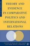 Theory and Evidence in Comparative Politics and International Relations - Richard Ned Lebow, Mark Irving Lichbach