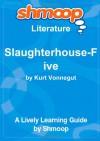 Slaughterhouse-Five: Shmoop Literature Guide - Shmoop