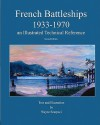French Battleships 1933-1970 an Illustrated Technical Reference - Wayne Scarpaci
