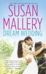 Dream Wedding: Dream BrideDream Groom (Hqn) - Susan Mallery
