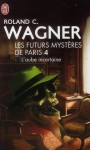 L'Aube incertaine - Roland C. Wagner