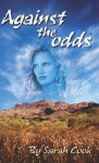 Against the Odds - Sarah Cook