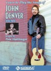 Learn to Play the Songs of John Denver: Guitar Accompaniments and Techniques - Pete Huttlinger