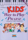 Kids Way to Play Praise - Volume 4: Keyboard Book - Carol Tornquist