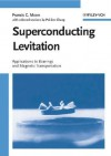 Superconducting Levitation - Francis C. Moon