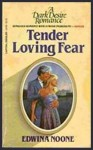 Tender Loving Fear (A Dark Desire Romance) - Edwina Noone
