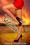 Outback in Stilettos - Ann B Harrison, Juanita Kees, Deadra D F Krieger, Steven Novak