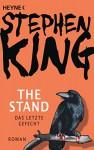 The Stand - Das letzte Gefecht: Roman - Stephen King, Harro Christensen, Joachim Körber, Wolfgang Neuhaus