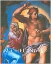 Michelangelo, 1475-1564 - Gilles Néret