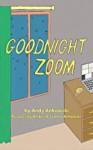 Goodnight Zoom: A Pandemic Parody - Andy Ankowski