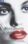 Wenn Frauen Zu Sehr Morden - Various, Sabine Deitmer, Doris Dörrie, Agatha Christie