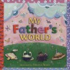 My Father's World - Selina Alko, Cecil Frances Alexander
