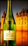 Wines of the Loire (Classic Wine Library) - Roger Voss