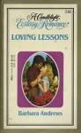 Loving Lessons - Barbara Andrews