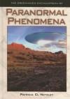 The Greenhaven Encyclopedia of Paranormal Phenomena - Patricia D. Netzley