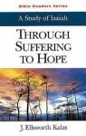 Through Suffering to Hope - Abingdon Press, Ellsworth Kalas