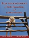 Risk Management for Park, Recreation, and Leisure Services - James A. Peterson